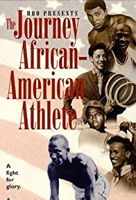 Primary photo for The Journey of the African-American Athlete