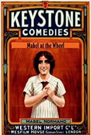 Mabel at the Wheel (1914) Poster - Movie Forum, Cast, Reviews