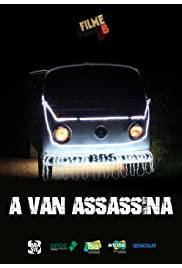 Filme B - A Van Assassina