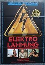 Elektro-Lähmung - Ein Film gegen die Ohnmacht
