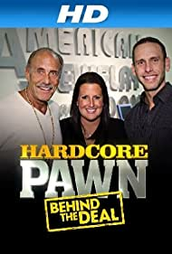 Hardcore Pawn: Behind the Deal (2013)