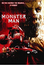Monster Man (2003) Poster - Movie Forum, Cast, Reviews