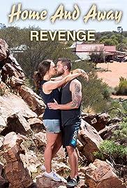 Home and Away: Revenge(2016) Poster - Movie Forum, Cast, Reviews