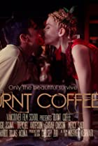 Burnt Coffee (2015) Poster