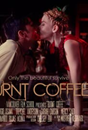 Burnt Coffee Poster