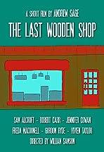 The Last Wooden Shop