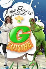 Primary photo for Annie Brocoli présente G cuisiné