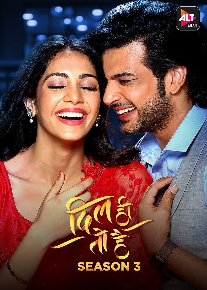 Dil Hi Toh Hai Season 3 2020 Hindi ALTBalaji Web Series (Ep 20-31) 480p HDRip 700MB x264 AAC