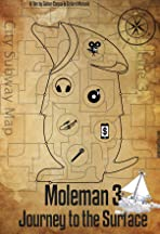 Moleman 3 - Journey to the Surface