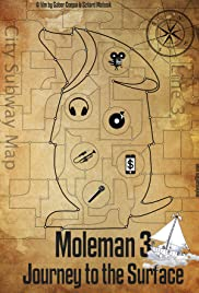 Moleman 3 - Journey to the Surface Poster