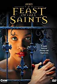 The Feast of All Saints (2001) Poster - Movie Forum, Cast, Reviews