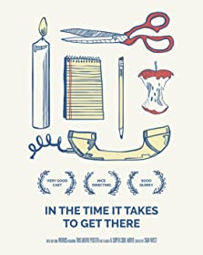 In the Time It Takes to Get There (2019)