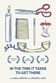 In the Time It Takes to Get There Poster