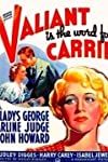 Valiant Is the Word for Carrie (1936)