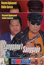 Sanggano't sanggago Poster