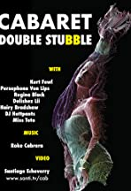 Cabaret: Double Stubble