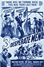 Three Desperate Men (1951) Poster