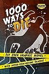 1000 Ways To Die: 10 Wildest Deaths On The Show, Ranked