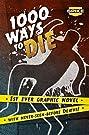 1000 Ways to Die (2008) Poster