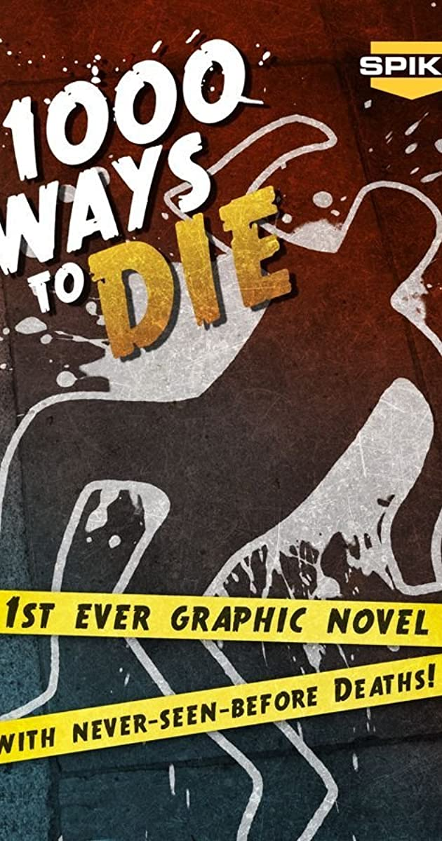 1000 Ways to Die (TV Series 2008–2012) - IMDb