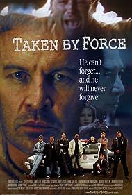 Taken by Force (2010)