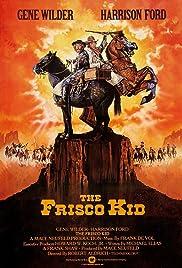 The Frisco Kid(1979) Poster - Movie Forum, Cast, Reviews