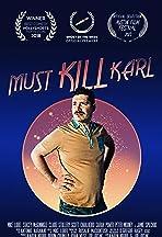 Must Kill Karl
