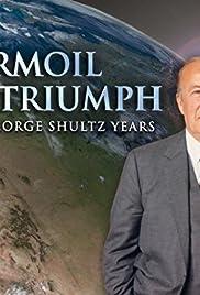 Turmoil & Triumph: The George Shultz Years Poster