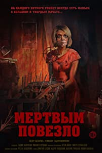 Mertvym povezlo movie free download hd