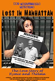 Lost in Manhattan: The Love Story of Hymie and Thelma Poster