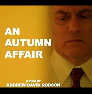 Movie archive download An Autumn Affair UK [1280x768]