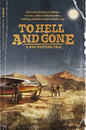 مشاهدة فيلم To Hell and Gone 2019 مترجم أونلاين مترجم