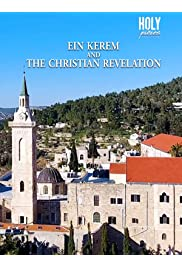 Ein Karem and the Christian Revelation