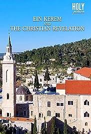 Ein Karem and the Christian Revelation Poster