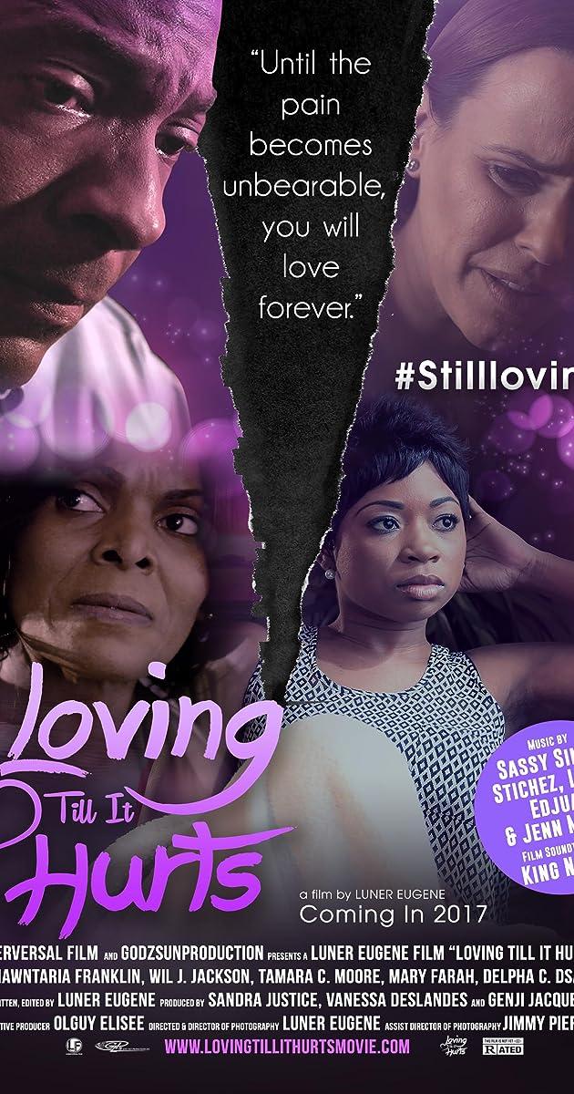 Loving Till It Hurts 2018 Imdb