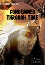 Condemned through time