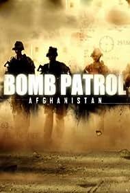 Bomb Patrol: Afghanistan (2011)