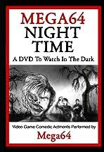 Mega64 Night Time
