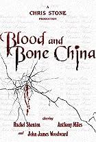 Blood and Bone China