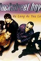 Backstreet Boys: As Long as You Love Me