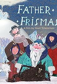 Father Frismas Poster