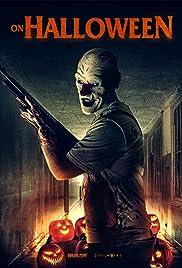 Основной постер фильма На Хэллоуин