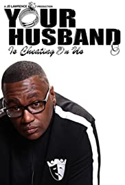 Your Husband Is Cheating on Us Poster