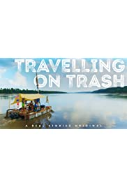 Travelling on Trash