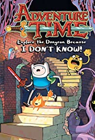 Primary photo for Adventure Time: Explore the Dungeon Because I Don't Know!