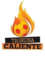 Tribuna Caliente Poster