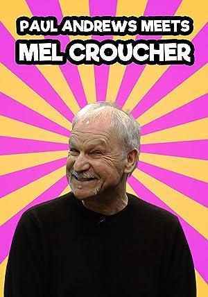 Paul Andrews Meets: Mel Croucher