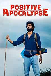 Positive Apocalypse (2021) HDRip English Full Movie Watch Online Free