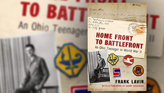 Find Pritzker Military Library Presents: Frank Lavin, Home Front to Battlefront: An Ohio Teenager in World War II  [QuadHD] [720px] by Kenneth Clarke