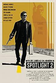 Spotlight 2 Poster